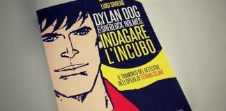 Dylan Dog e Sherlock Holmes: Indagare l'Incubo