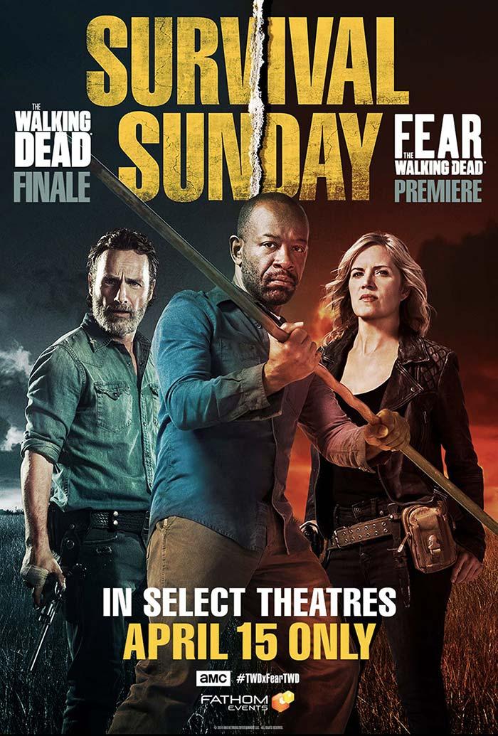 Survival Sunday - Fear The Walking Dead - The Walking Dead poster