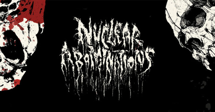 Nuclear Abominations Fest