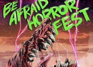 Be Afraid Horror Fest 2020